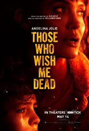 Those Who Wish Me Dead [2d]