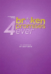Broken Promises 4 Ever now showing at Shelly Centre