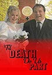 'til Death Do Us Part [2d]