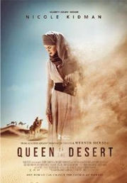 Queen Of The Desert now showing at Shelly Centre