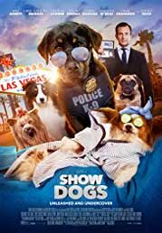 Show Dogs now showing at Shelly Centre