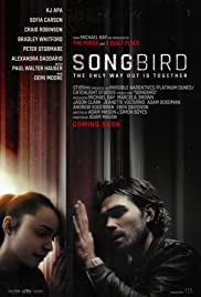 Songbird [2d] now showing at Shelly Centre